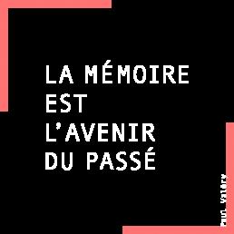 Citation de Paul Valéry La mémoire est l'avenir du passé en introduction du site web sur la mémoire de founex